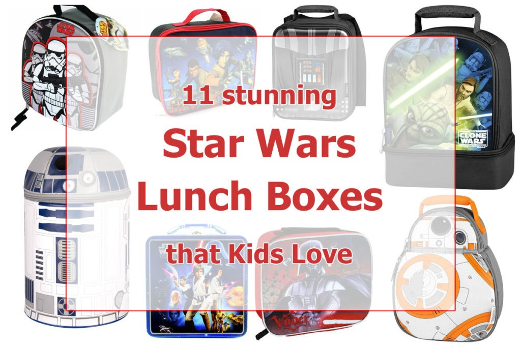 11 Star Wars Lunch Boxes Your Kids Will Love
